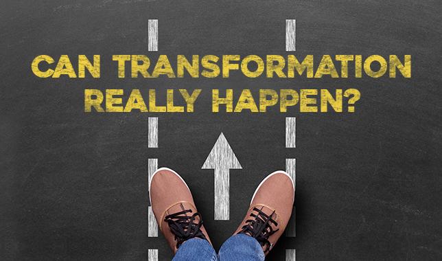 Can transformation happen