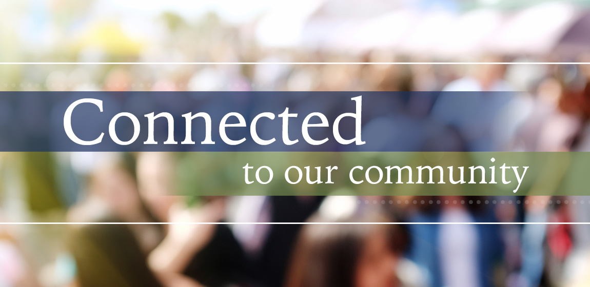 connected to our community