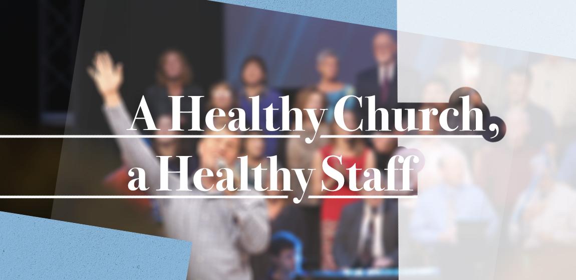 healthy church healthy staff 2