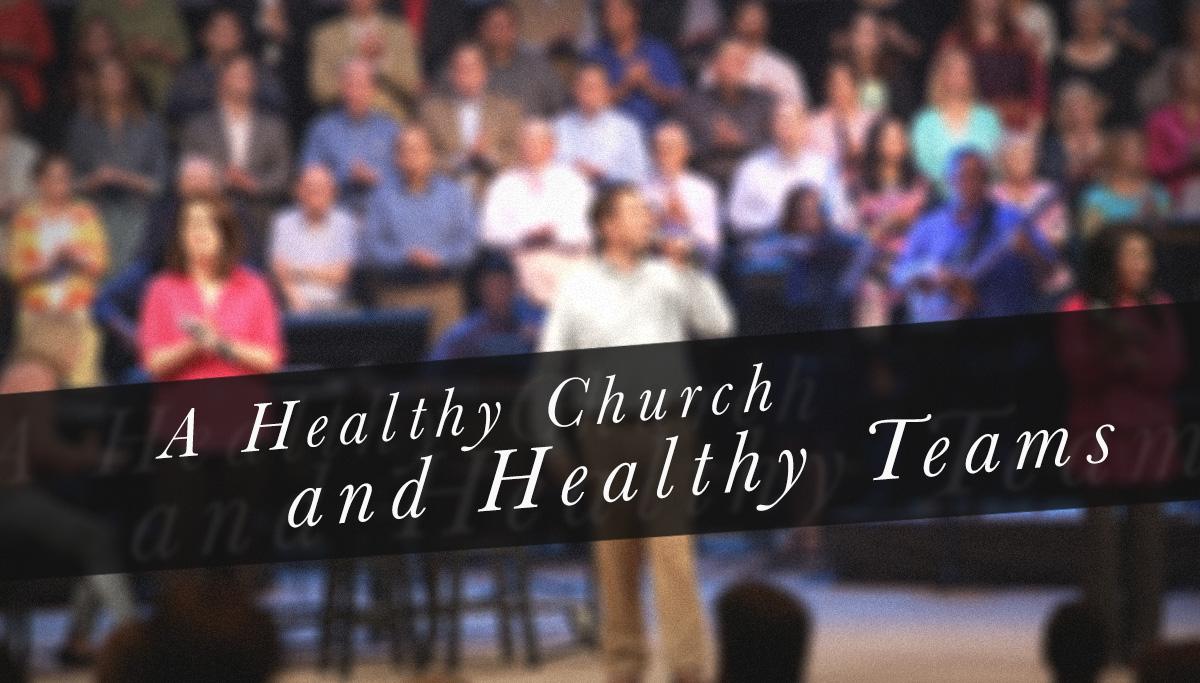 healthy-church-healthy-teams