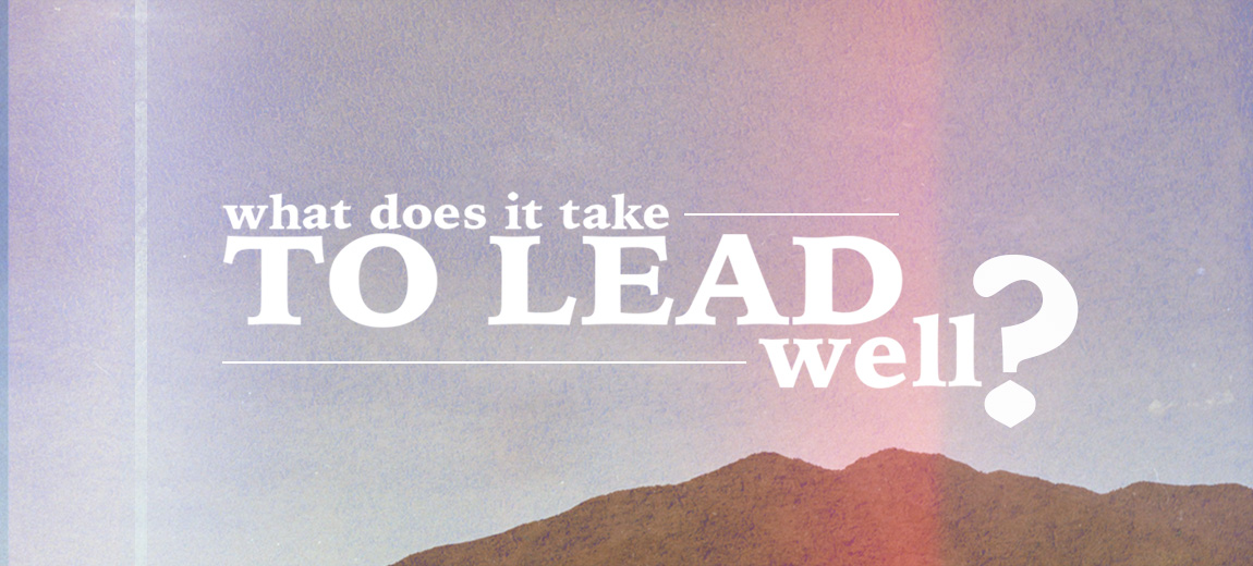 to lead well