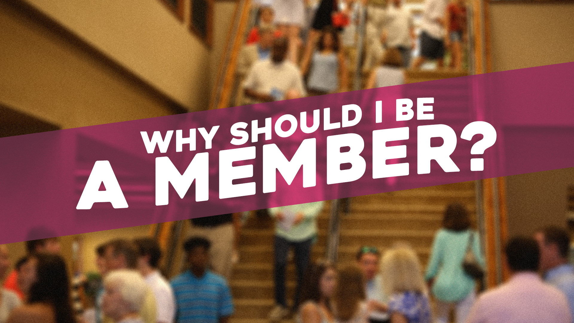why-should-i-be-a-member0617